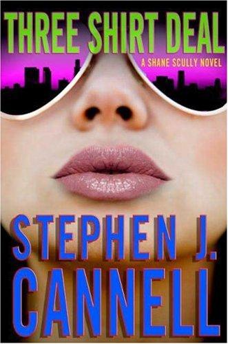 9780312366278: Three Shirt Deal: A Shane Scully Novel (Shane Scully Novels)