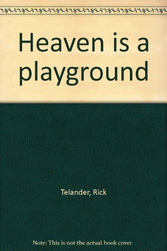 9780312366452: Heaven is a playground
