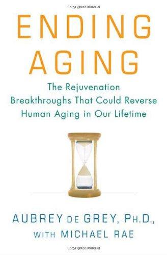 9780312367060: Ending Aging