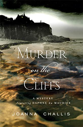 9780312367145: Murder on the Cliffs (A Daphne Du Maurier Mystery)