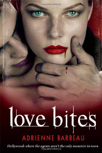 9780312367282: Love Bites (Vampyres of Hollywood)