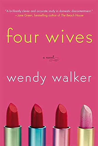 9780312367725: Four Wives