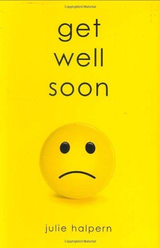 9780312367954: Get Well Soon
