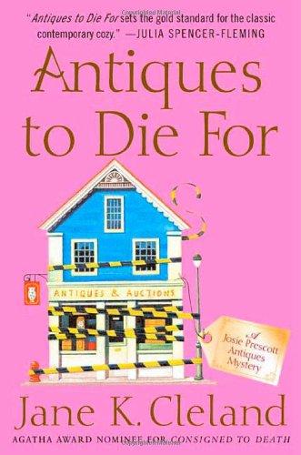 9780312368272: Antiques to Die For (Josie Prescott Antiques Mysteries)