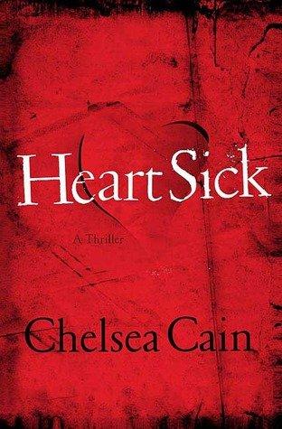 Heartsick (Archie Sheridan & Gretchen Lowell): Cain, Chelsea