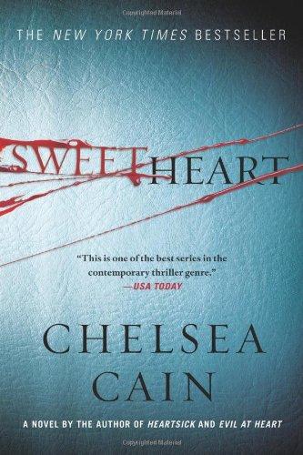 Sweetheart (Archie Sheridan & Gretchen Lowell): Cain, Chelsea