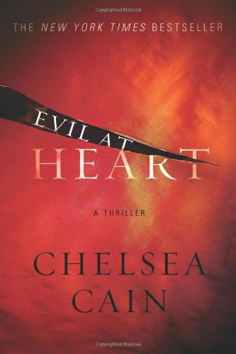 9780312368487: Evil at Heart (Archie Sheridan & Gretchen Lowell)
