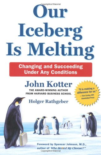 9780312368524: Our Iceberg Is Melting: