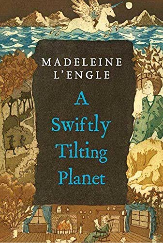 9780312368562: A Swiftly Tilting Planet (A Wrinkle in Time Quintet)