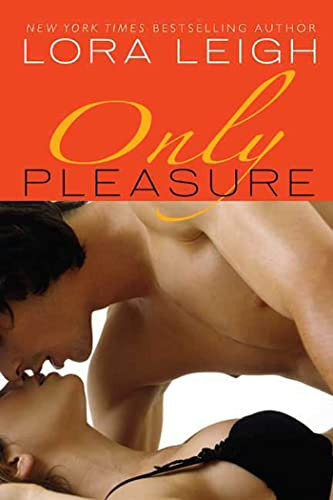 Only Pleasure (Bound Hearts) (0312368739) by Lora Leigh