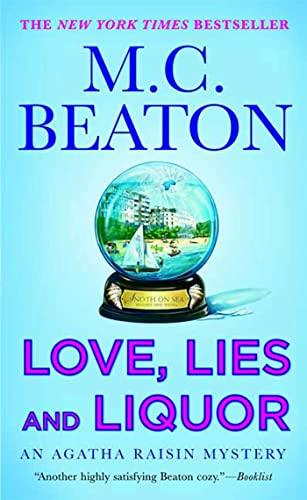 9780312368777: Love, Lies and Liquor (Agatha Raisin Mysteries, No. 17)