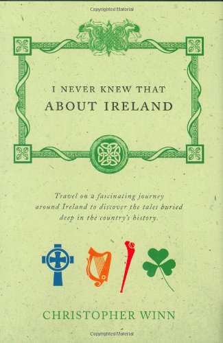 9780312368807: I Never Knew that About Ireland