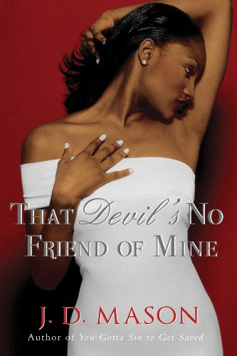 That Devil's No Friend of Mine (9780312368869) by J. D. Mason