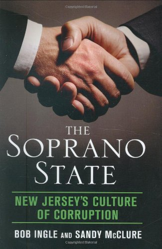 9780312368944: The Soprano State: New Jersey's Culture of Corruption
