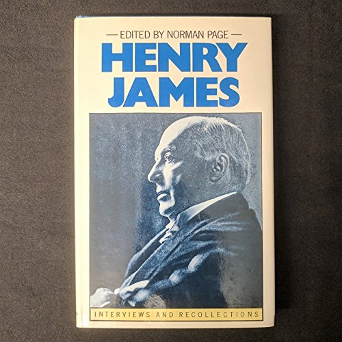 9780312368999: Henry James: Interviews and Recollections