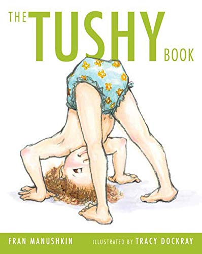 9780312369262: The Tushy Book