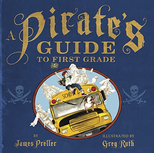 9780312369286: A Pirate's Guide to First Grade