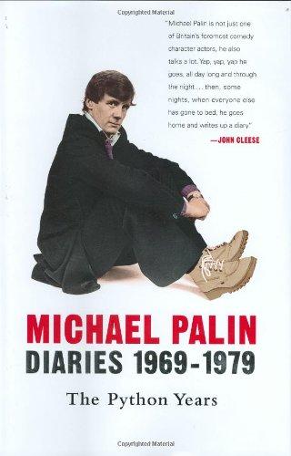 Michael Palin : Diaries 1969 - 1979 - the Python Years , ref: Monty Python: Palin, Michael