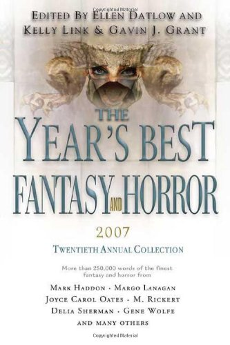 THE YEAR'S BEST FANTASY AND HORROR 20TH: Datlow, Ellen, and