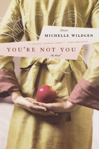 9780312369521: You're Not You: A Novel