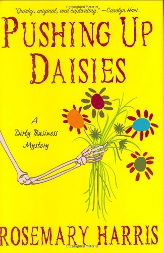 9780312369675: Pushing Up Daisies: A Dirty Business Mystery