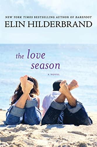 9780312369699: The Love Season: A Novel