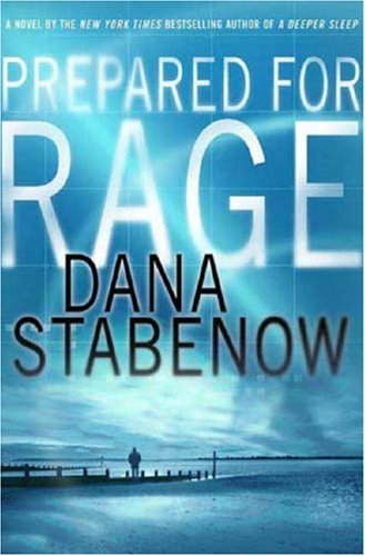 9780312369736: Prepared for Rage: A Novel