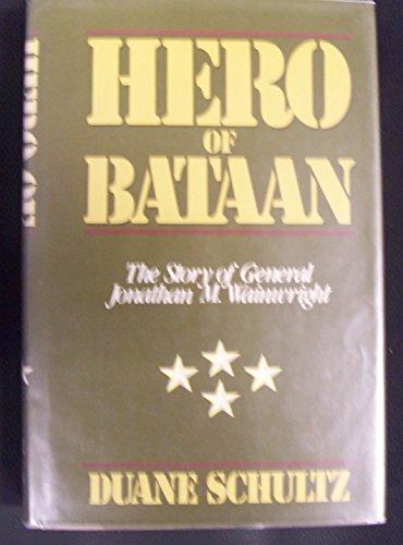 9780312370114: Hero of Bataan: The Story of General Wainwright