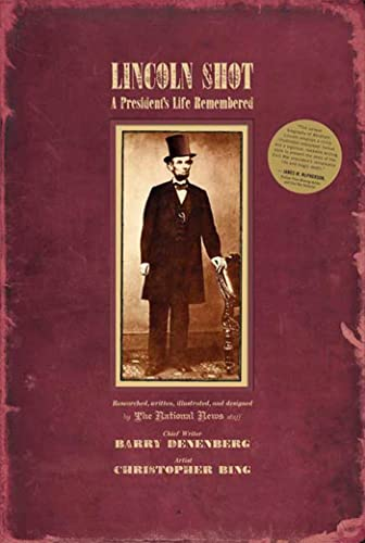 9780312370138: Lincoln Shot: A President's Life Remembered