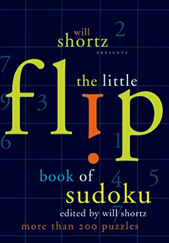 9780312370381: Will Shortz Presents The Little Flip Book of Sudoku