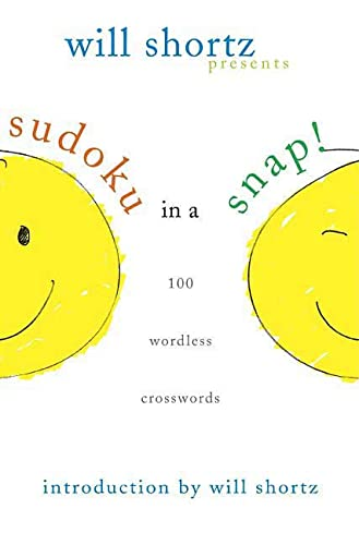 9780312370398: Will Shortz Presents Sudoku in a Snap: 100 Simple Wordless Crossword Puzzles