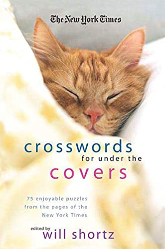 9780312370442: The New York Times Crosswords Under the Covers: 75 Enjoyable Puzzles from the Pages of the New York Times