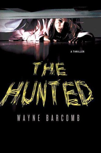 9780312370756: The Hunted: A Thriller