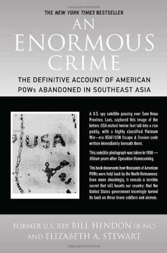 An Enormous Crime: The Definitive Account of: Bill Hendon, Elizabeth