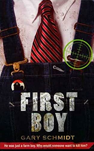 First Boy: Schmidt, Gary