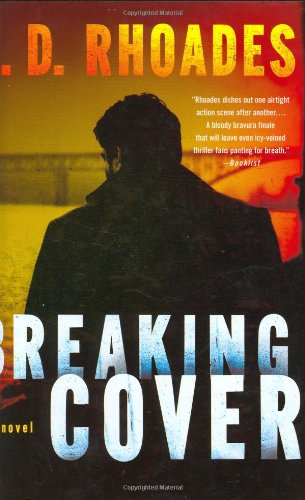 9780312371555: Breaking Cover
