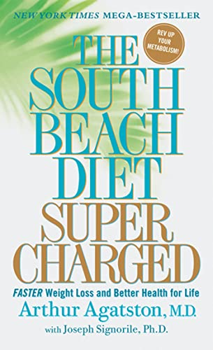 9780312372064: The South Beach Diet Supercharged: Faster Weight Loss and Better Health for Life