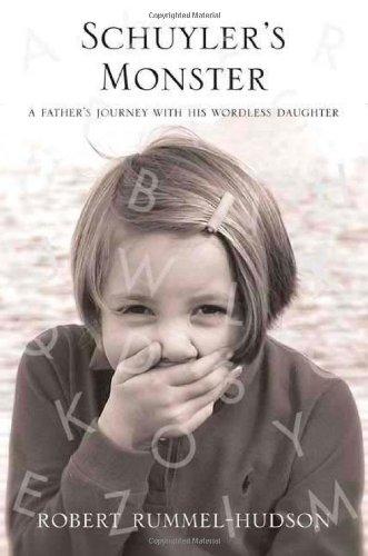 Schuyler's Monster: A Father's Journey with His: Robert Rummel-Hudson
