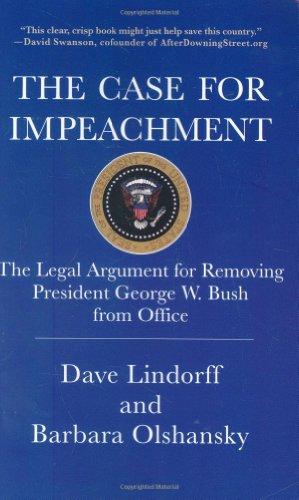 9780312372545: The Case for Impeachment: The Legal Argument for Removing President George W. Bush from Office
