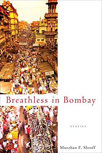 9780312372705: Breathless in Bombay