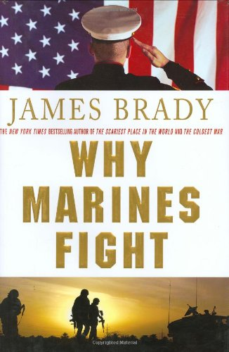 9780312372804: Why Marines Fight