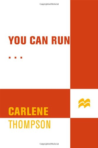 9780312372866: You Can Run...