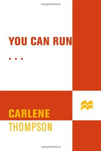 9780312372866: You Can Run