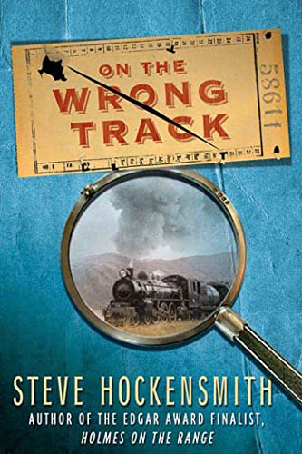 9780312372880: On the Wrong Track: A Holmes on the Range Mystery (Holmes on the Range Mysteries)