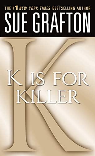9780312373122: K Is for Killer (Kinsey Millhone Mysteries)