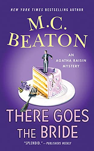 9780312373221: There Goes the Bride: An Agatha Raisin Mystery