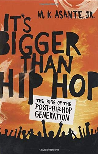 9780312373269: It's Bigger Than Hip Hop: The Rise of the Post-Hip-Hop Generation