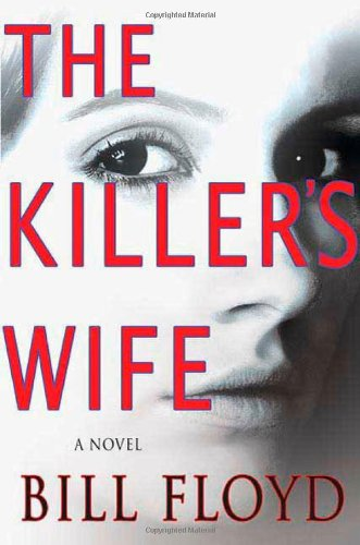 9780312373399: The Killer's Wife: A Novel