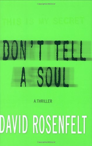 9780312373955: Don't Tell a Soul