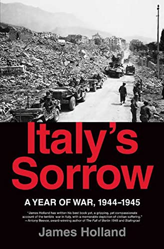 9780312373962: Italy's Sorrow: A Year of War, 1944-1945
